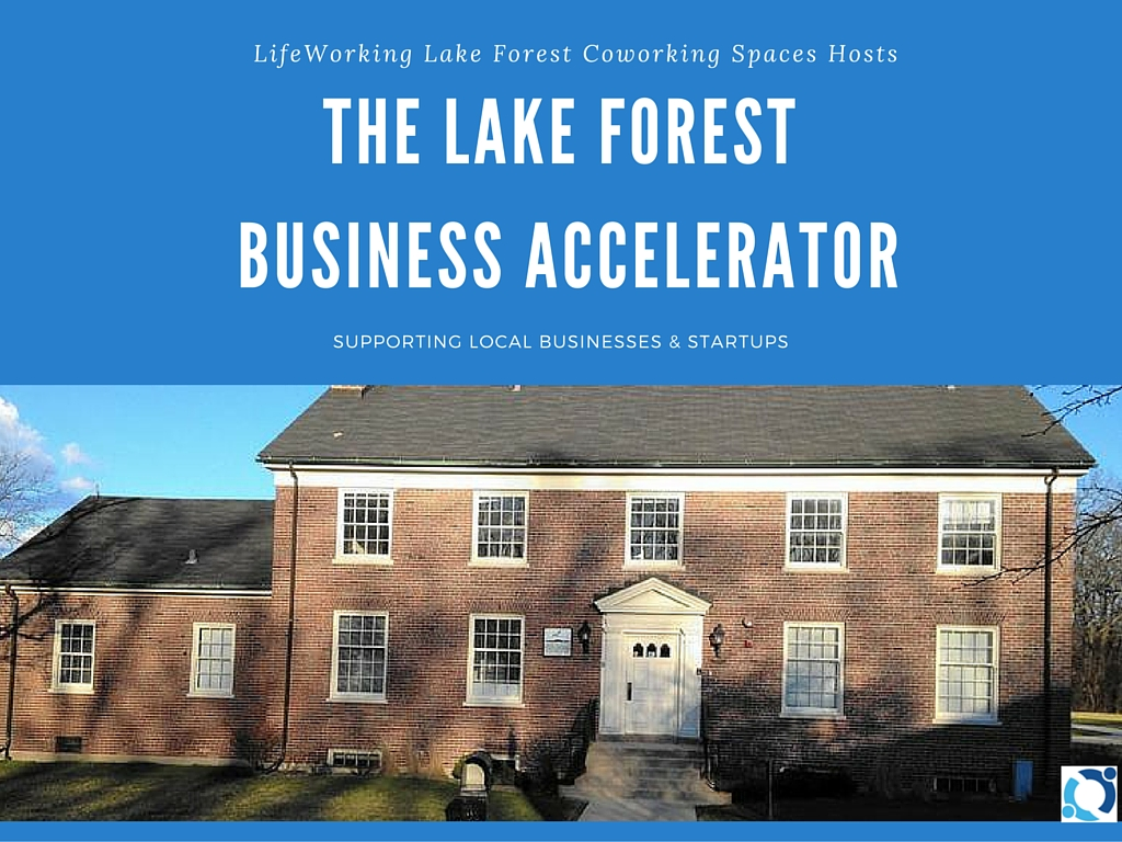LifeWorking Lake Forest Coworking business accelerator lifeworking coworking spaces